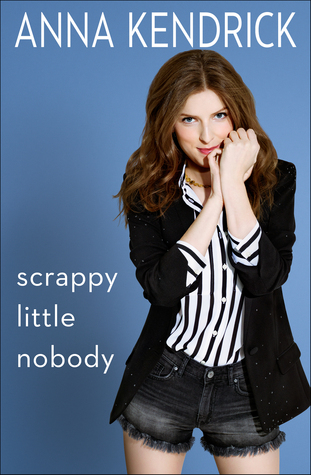 Review: Scrappy Little Nobody (I was Laughing the WholeTime)