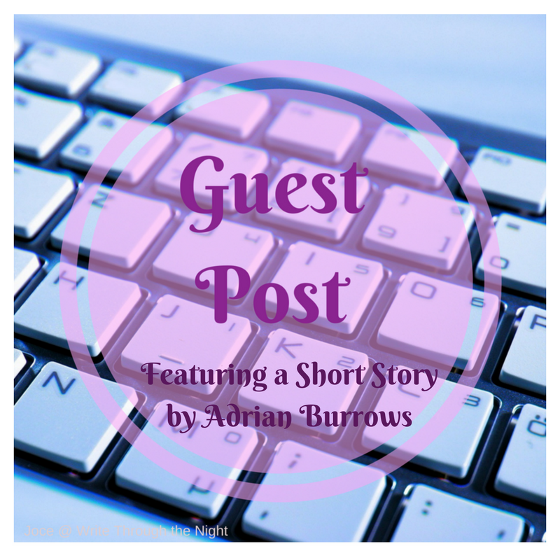 Guest Post: Exciting Short Story from Adrian Burrows – Write