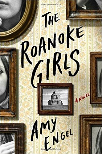 Review: The Roanoke Girls (Disturbingly Wonderful)