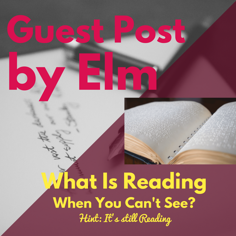 Guest Post: Really Reading, by THE Elm