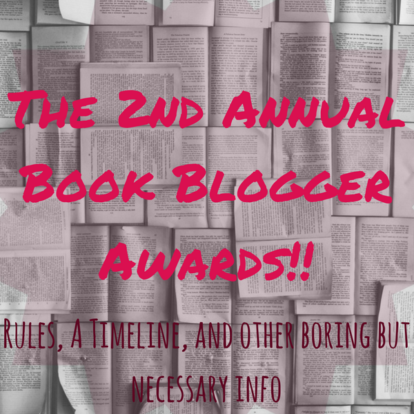 The 2nd Annual Book Blogger Awards: Rules and Categories