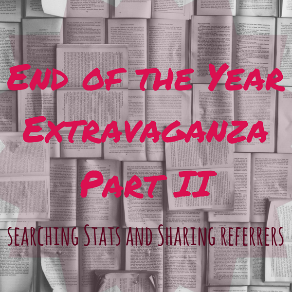 The End of the Year Extravaganza Part II // A Statistical Analysis