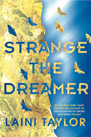 Review: Strange the Dreamer // Lazlo Freaking Strange, Love of My Life