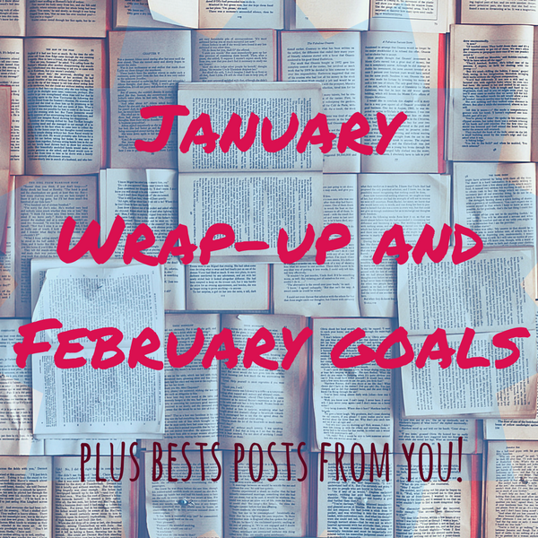 Wrap-Up: January // Not Stellar But Hanging inThere