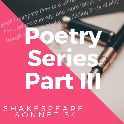 Poetry Series III: Sonnet 34